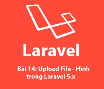Bài 14: Upload File - Hình ảnh trong laravel 5.x