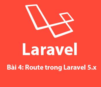 Bài 4: Route trong Laravel 5.x