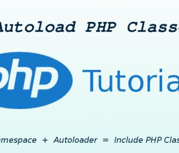 Tìm hiểu về hàm autoload trong php